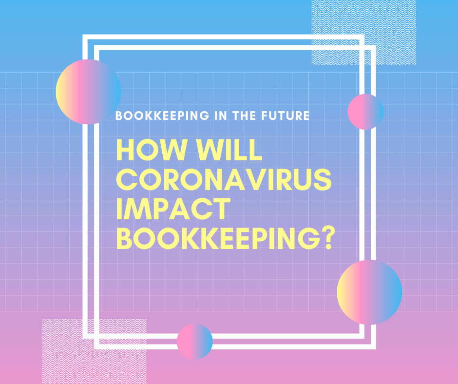 Coronavirus & Bookkeeping